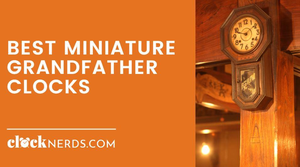 Best Mini Grandfather Clocks
